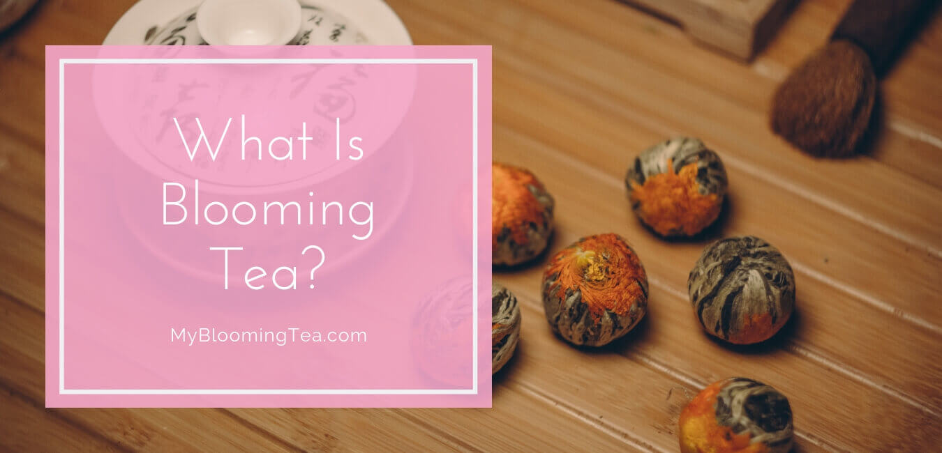What Is Blooming Tea Banner